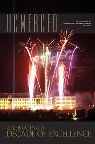 UC Merced Anniversary Issue